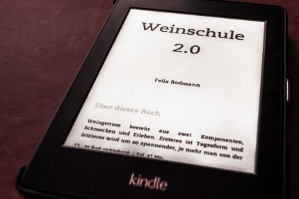 Felix Bodmann: Weinschule 2.0 als Buch